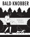 Bald Knobber A Graphic Novella