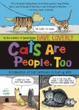 Cats Are People, Too A Collection of Cat Cartoons to Curl up With TP
