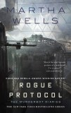 Rogue Protocol HC The Murderbot Diaries