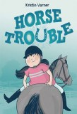 Horse Trouble GN