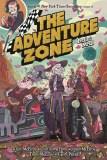 Adventure Zone HC Vol 03 Petal to the Metal