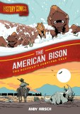 History Comics The American Bison The Buffalo's Survival Tale