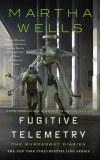 Fugitive Telemetry HC The Murderbot Diaries