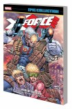 X-Force Epic Collection TP Vol 01 Under the Gun