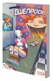 Unbelievable Gwenpool TP Vol 03 Totally In Continuity