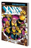 X-Men Epic Collection TP Vol 17 Dissolution and Rebirth