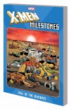 X-Men Milestones Fall of the Mutants TP