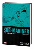 Timelys Greatest Golden Age Sub-Mariner by Bill Everett HC