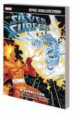 Silver Surfer Epic Collection TP Vol 09 Resurrection