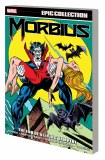 Morbius Epic Collection TP Vol 02 End Living Vampire