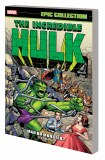 Incredible Hulk Epic Collection TP Vol 01 Man or Monster New Ptg