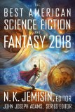 Best American Science Fiction and Fantasy 2018