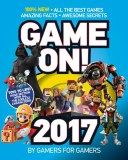 Game On! 2017 By Gamers for Gamers
