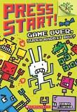 Press Start! Vol 01 Game Over, Super Rabbit Boy!