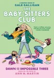 Baby Sitters Club Vol 05 Dawn and the Impossible Three Hardcover