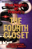 Five Nights At Freddys Fourth Closet Novel