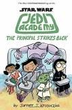 Star Wars Jedi Academy The Principal Strikes Back