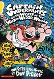 Captain Underpants HC Vol 05 Wrath of the Wicked Wedgie Woman: Color Edition