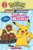 Pokemon Sun & Moon Making The Band