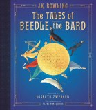 Tales of Beedle the Bard HC Illustrated Edition
