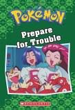 Pokemon Prepare for Trouble