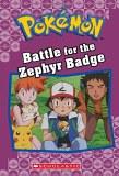 Pokemon Battle for the Zephyr Badge