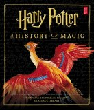 Harry Potter A History of Magic HC Official Companion to the British Library Exhibition at the New York Historical Society Museum and Library