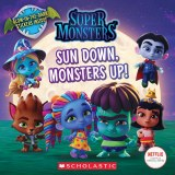 Super Monsters Sun Down, Monsters Up!