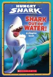 Shark Out of Water Hungry Shark Chapter Hungry Shark Chapter Book