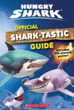 Hungry Shark Official Shark-tastic Guide