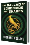Hunger Games Ballad of Songbirds and Snakes HC