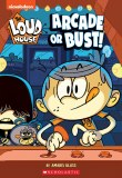 Loud House Arcade or Bust