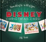 From All of Us to All of You The Disney Christmas Card HC