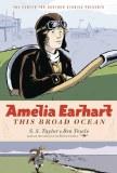 Amelia Earhart This Broad Ocean GN