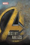 Avengers Infinity War Destiny Arrives HC