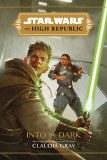 Star Wars High Republic Into the Dark HC