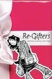 Re-Gifters TP
