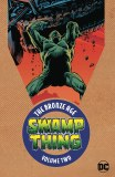 Swamp Thing Bronze Age TP Vol 02