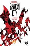 Batman Broken City New Edition TP