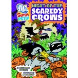 DC Super Pets! Night of the Scaredy Crows SC