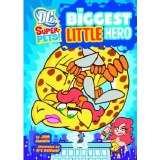 DC Super Pets! The Biggest Little Hero SC