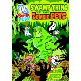 DC Super Pets! Swamp Thing vs Zombie Pets SC