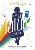 Doctor Who Choose Your Future Journal