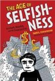 Age of Selfishness HC
