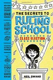 Secrets to Ruling School HC Vol 02 Class Election