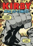 Kirby King of Comics (Anniversary Edition) SC