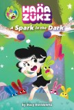 Hanazuki SC A Spark In The Dark