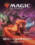 Magic The Gathering Rise of the Gatewatch Visual History HC