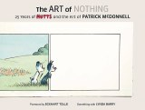 Art of Nothing 25 Years of Mutts and the art of Patrick McDonnell HC