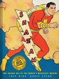 Shazam! The Golden Age of the World's Mightiest Mortal